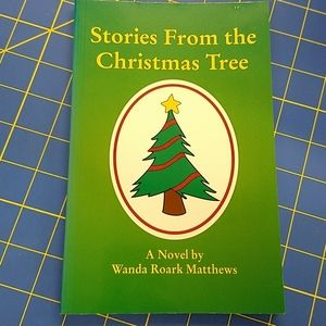 Stories From The Christmas Tree by Wanda Matthews